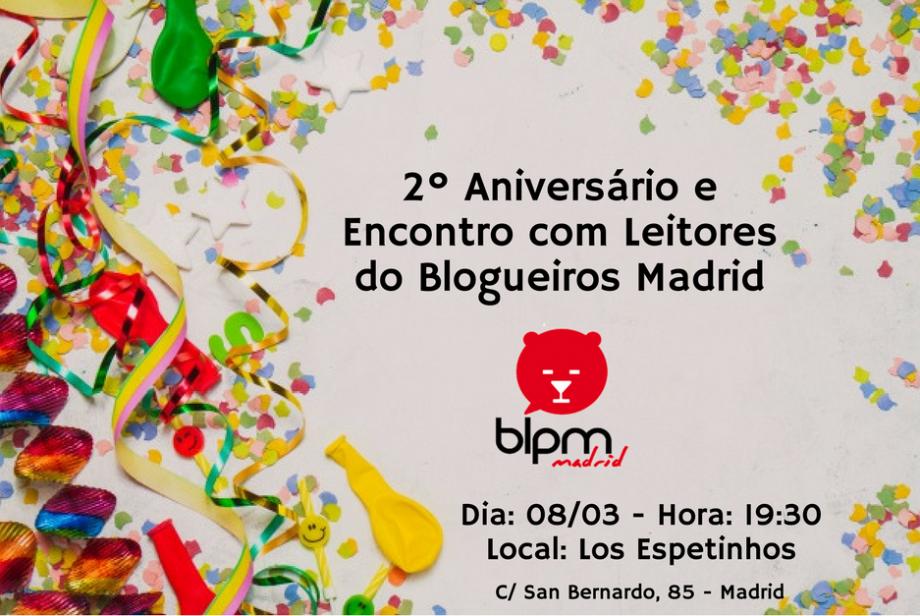 Aniversário e Encontro com Leitores do Blogueiros Madrid